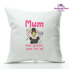 Mum Relax And Put Your Feet Up Cushion. Mother's Day Present, Mother's Day Gift