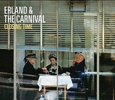 Erland and The Carnival - Closing Time [CD]