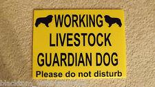 Working Livestock Guardian Dog - Please Do Not Disturb - Sign