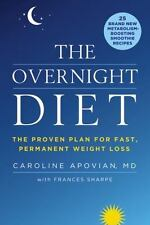 The Overnight Diet: The Proven Plan for Fast, Permanent Weight Loss - LikeNew -