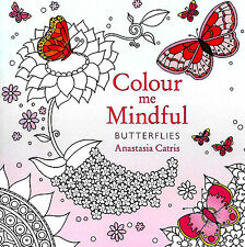 Butterflies (Colour Me Mindful) Small Adult Colouring Mindfulness Craft P/B Book