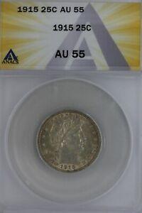 1915  .25  ANACS   AU 55   Barber Quarter, Liberty Head Quarter, Barber 25C