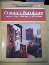 "Woodworking Projects Book ""Country Furniture, Cupboards,Cabinets & Shelves"""