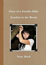Diary of a Zombie Killer [Paperback] [Aug 16, 2014] Black, Terry