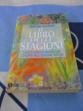 Il libro delle stagioni Alberto Mari Luisa Rubini