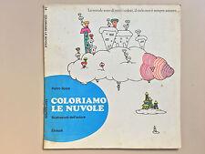 Coloriamo le nuvole di P. Spica illustr dell'autore Tantibambini 34 Einaudi 1974