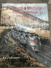 Colorado and Southern Southern Division Color Pictorial Railroad train book NEW