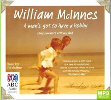 William McINNES / A MAN'S GOT to HAVE a HOBBY       [ Audiobook ]