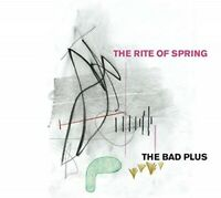 The Rite of Spring The Bad Plus Format Audio CD