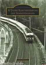 Fachbuch 50 Jahre Elektrifizierung der Semmeringbahn,,informativ, NEU