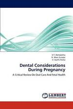 Dental Considerations During Pregnancy: A Critical Review On Oral Care And Fetal
