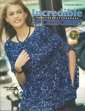 Leisure Arts Incredible Accessories 5 Crochet Design Patterns 2005 Lion Brand