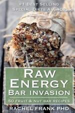 Raw Energy Bar Invasion: 50 Fruit and Nut Bar Recipes (Healthy Tastes Great Vega