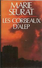 MARIE SEURAT LES CORBEAUX D'ALEP