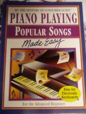 Piano Playing Popular Songs Made Easy-Advanced Beginner Paperback, 64 Pgs.1995