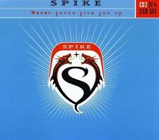 Spike Never gonna give you up-CD2 (2000) [Maxi-CD]