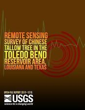 Remote Sensing Survey of Chinese Tallow Tree in the Toledo Bend Reservoir...