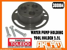 TOLEDO 308004 - WATER PUMP HOLDING TOOL HOLDEN 2.2L - SPROCKET REMOVAL ENGINE