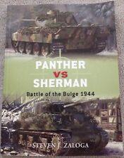 Duel: Panther vs Sherman:Battle of the Bulge 1944 by Steven J. Zaloga,2008, 1st