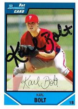 KARL BOLT SIGNED AUTO 2007 BOWMAN DRAFT CARD PHILLIES ~AUTHENTIC / JSA