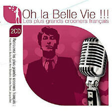 1197 // OH LA BELLE VIE LES PLUS GRANDS CROONERS FRANCAIS 2 CD 36 TITRES NEUF