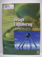 Book. Design Engineering by Cather, Morris, Philip and Rose. Published in 2001.