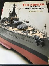 Thunderer : Building a Model Dreadnought by William Mowll (2010, Hardcover)