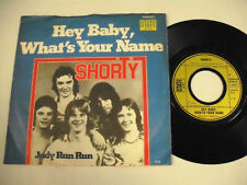 SHORTY Hey Baby What's Your Name 7""