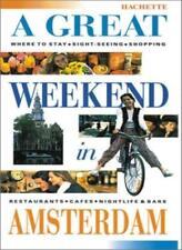 A Great Weekend In Amsterdam,Katherine Vanderhaeghe