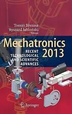 Mechatronics 2013: Recent Technological and Scientific Advances by