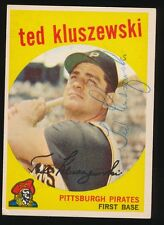 1959 Topps #35 TED KLUSZEWSKI (Pittsburgh Pirates) d.1988 *AUTOGRAPHED* RARE
