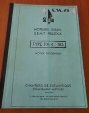 RARE - CHANTIER ATLANTIQUE NOTICE MOTEURS DIESEL S.E.M.T. PIELSTICK type PA4-185