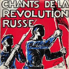 45TRS VINYL 7''/ FRENCH EP CHANTS DE LA REVOLUTION RUSSE / CHANT DU MONDE