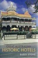 Great Australian Historic Hotels by Stone Barry - Book - Pictorial Soft Cover
