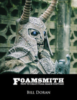 Foamsmith: How to Create Foam Armor Costumes, Bill Doran, EBOOK (pdf,epub, mobi)