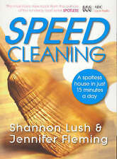 Speedcleaning: Room by Room Cleaning,Jennifer Fleming, Shannon Lush ABC radio