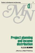 Project Planning and Income Distribution (Studies in Development and Planning)