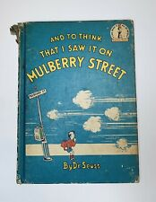And To Think That I Saw It On Mulberry Street. By Dr. Seuss 1937 First Edition