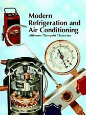 Modern Refrigeration and Air Conditioning Hardcover book, by Althouse, Turnqust