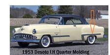 NOS New 1953 Desoto LH Quarter Panel Molding Moulding Trim Powermaster Vintage