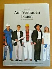 Buch 125 Jahre Baugewerkschaft Bau-Steine-Erden IG Bau-Holz Rückblick Geschichte