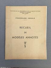 Ancien livre procédure pénal recueil de modèles annotée environs 50 gendarmerie