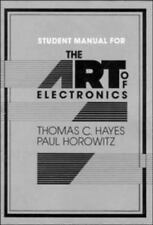 The Art of Electronics Student Manual, Thomas C. Hayes, Paul Horowitz, Good Book