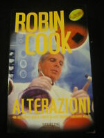 LIBRO: ALTERAZIONI - ROBIN COOK - ED. SPERLING - 1996****