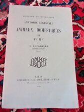 Montané & Bourdelle 1920 Anatomie régionale des animaux domestiques LE PORC