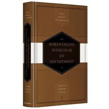 Hebrew-English Interlinear ESV Old Testament: Biblia Hebraica Stuttgartensia...