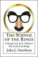 The Schnoz of the Rings: A Parody of J. R. R. Tolkien's The Lord of the Rings