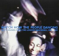 Watch Now The People Dancing: Unity Sounds From The London Dancehall 1986-1989
