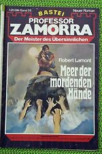 Professor Zamorra Nr. 58, Erstdruck, Meer der mordenden Hände, Zustand: 2-