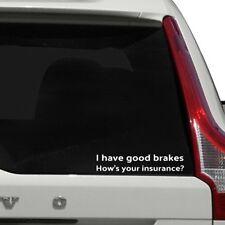Funny Tailgater Insurance Joke Car Sticker JDM Vinyl Decal Aus Seller
